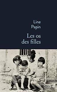 Les os des filles, Papin, Line