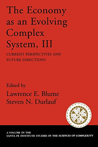 The Economy As an Evolving Complex System, III: Current Perspectives and Future Directions (Santa Fe Institute Studies o
