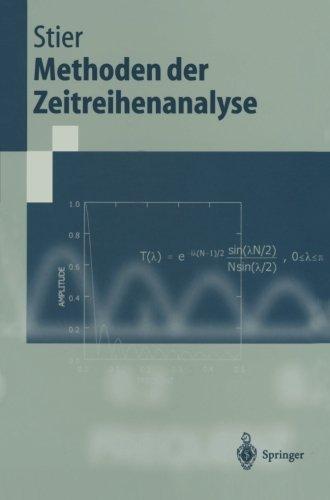 Methoden der Zeitreihenanalyse (Springer-Lehrbuch)