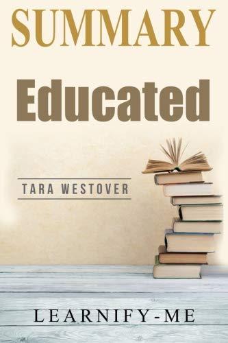 Summary | Educated: Tara Westover - A Memoir
