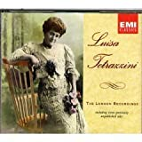 Luisa Tetrazzini: The London Recordings