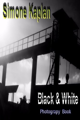 Black & White: Abstract: Photograpy Book pdf epub