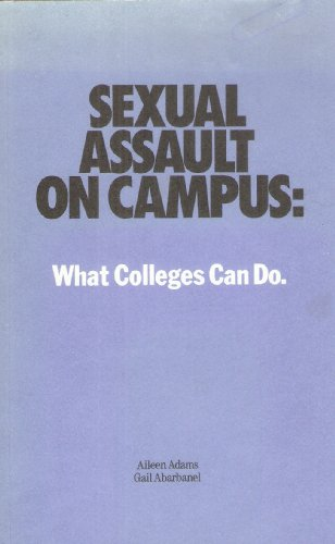 Sexual Assault on Campus: What Colleges Can - Monica Women's Santa Center