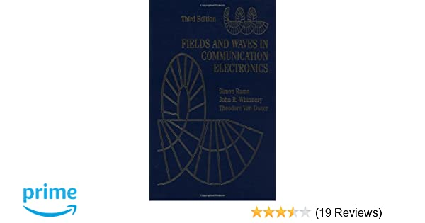 Fields and waves in communication electronics simon ramo john r fields and waves in communication electronics simon ramo john r whinnery theodore van duzer 9780471585510 amazon books fandeluxe Choice Image