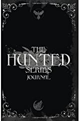 The Hunted series Journal Paperback