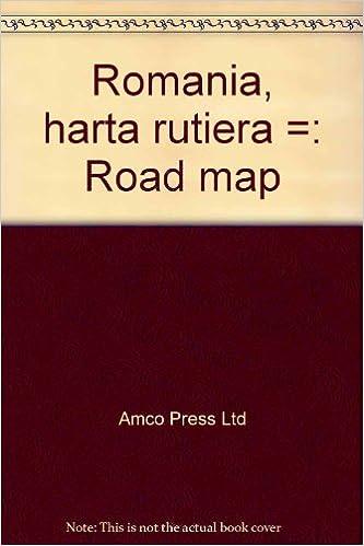 Romania Harta Rutieră Road Map Romanian Edition Amco Press