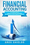 Financial Accounting: The Ultimate Guide to