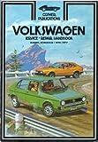 Volkswagen Service Repair Handbook, Jim Combs, 0892871571