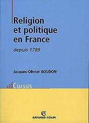Religion et politique en France depuis 1789 (Histoire)