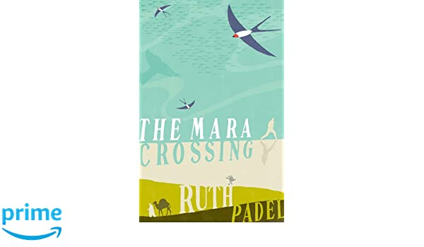 The Mara Crossing: Amazon.es: Ruth Padel: Libros en idiomas ...