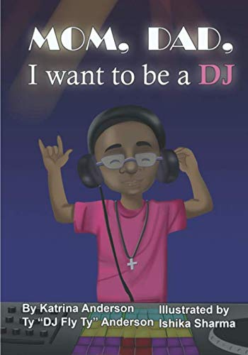 Mom, Dad, I want to be a DJ