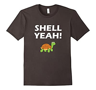 Shell Yeah! Funny Turtle T-Shirt