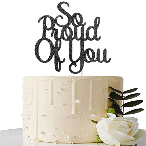 So Proud of You Cake Topper - 2019 Graduation Party Decorations - Graduation Cake Topper - Congrats Grad Party Decorations Supplies (Black)
