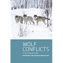 Wolf Conflicts: A Sociological Study
