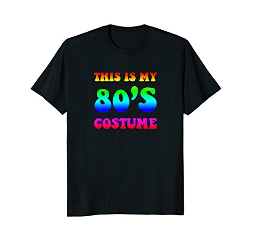 This Is My 80s Costume Halloween T-Shirt