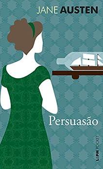 Persuasão por [Austen, Jane]