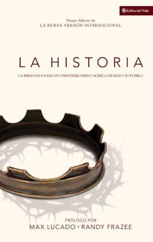 La Historia NVI: La Biblia en un relato ininterrumpido acerca de Dios y su pueblo (Spanish - Stores Pueblo In Co
