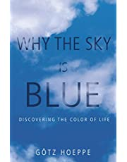 Why the Sky Is Blue: Discovering the Color of Life