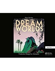 Dream Worlds: Production Design for Animation