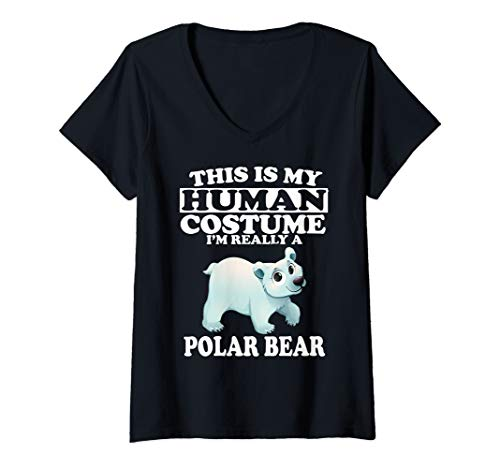 Womens This Is My Human Costume I'm Really A Polar Bear Gift V-Neck T-Shirt ()