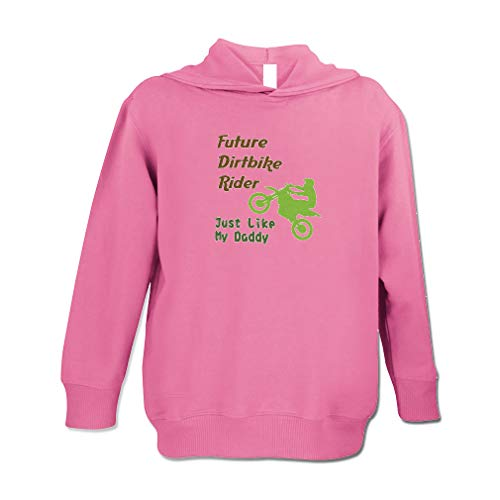 Rider Pink Sweatshirt - Future Dirt Bike Rider Just Like My Daddy Cotton/Polyester Long Sleeve Boys-Girls Toddler Hooded Fleece Pullover Hoodie - Hot Pink, 5/6T