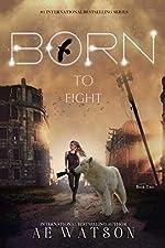 Born to Fight: The Born Series 2