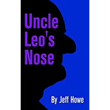 Uncle Leo's Nose