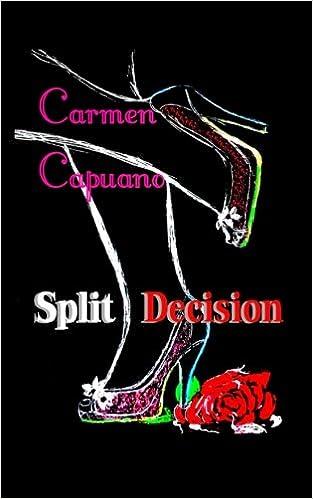 Image result for carmen capuano split decision