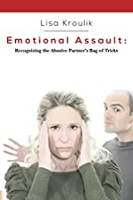 Emotional Assault: Recognizing an Abusive Partner's Bag of Tricks