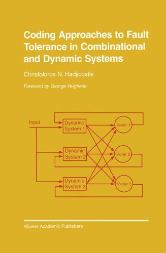 Coding Approaches to Fault Tolerance in Combinational and Dynamic Systems (The Springer International Series in Engineering and Computer Science) by Brand: Springer