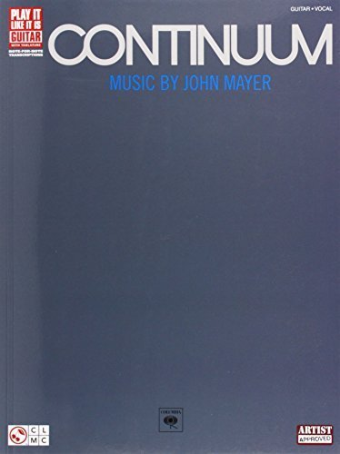 Continuum (Play It Like It Is: Guitar with Tablature) by John Mayer (2007-04-07)