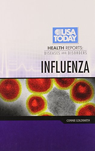 Influenza (USA Today Health Reports: Diseases and Disorders)