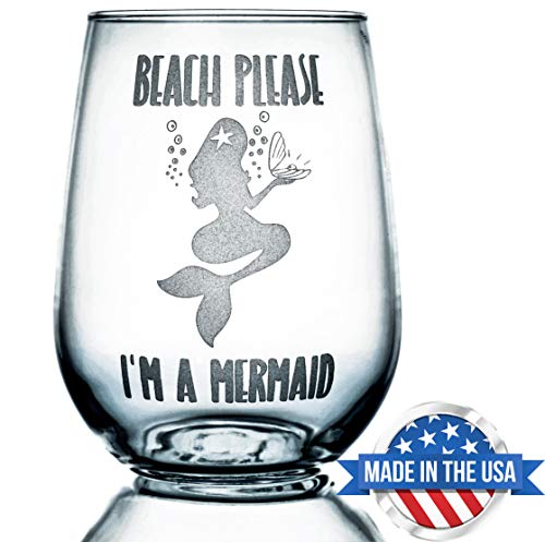 Stemless Wine Glass 17oz | With Permanent Etching | Mermaid Gifts | Fun Gift | Dishwasher Safe (Beach Please I'm a Mermaid)