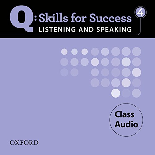 Read Online Q: Skills for Success 4 Listening & Speaking Class Audio ebook