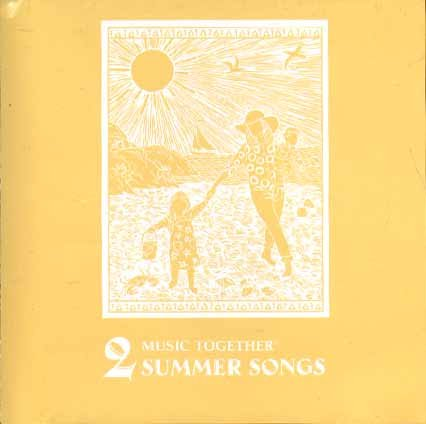Music Together: Summer Songs 2 (Center for Music and Young Children) (Light Barrington 2)