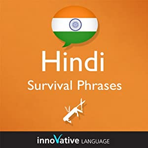 Learn Hindi - Survival Phrases Hindi, Volume 1: Lessons 1-30 Audiobook
