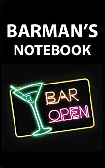 Barman's Notebook: College Ruled Writer's Notebook for School, the Office, or Home! (5 x 8 inches, 78 pages)