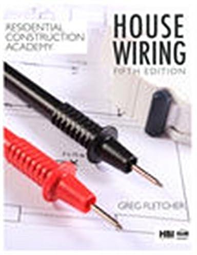 residential construction academy house wiring gregory w fletcher rh amazon com house wiring greg fletcher answers