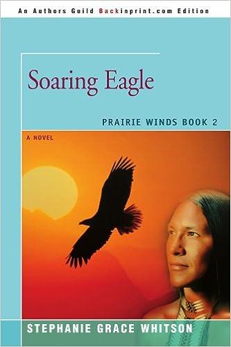 Book SOARING EAGLE: A NOVEL (Prairie Winds)