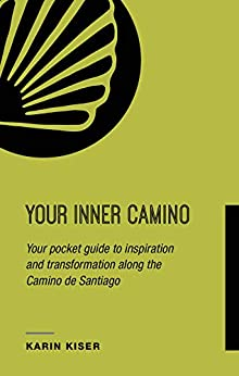 Your Inner Camino by Karin Kiser ebook deal