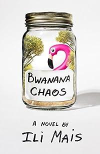 Bwanana Chaos by Ili Mais ebook deal