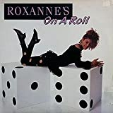 The Real Roxanne / Roxanne's On A Roll