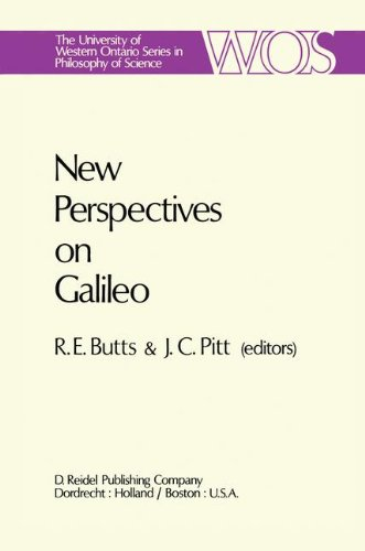 New Perspectives on Galileo: Papers Deriving from and Related to a Workshop on Galileo held at Virginia Polytechnic Inst