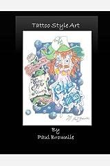 Tattoo Style Art by Paul J Brownlie (2015-09-18) Paperback