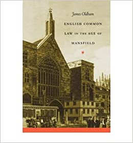 English Common Law in the Age of Mansfield (Studies in Legal History (Paperback))- Common
