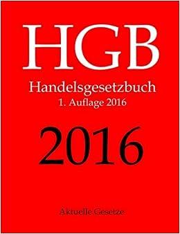 HGB 2016, Aktuelle Gesetze, 1. Auflage 2016