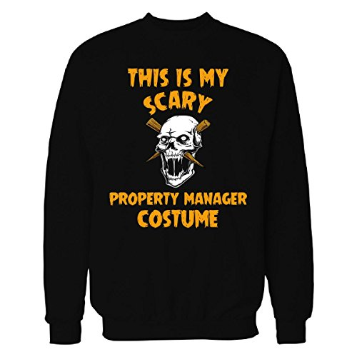 This Is My Scary Property Manager Costume Halloween Gift - Sweatshirt Black (Property Brothers Halloween Costumes)