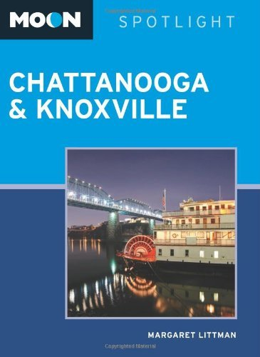 Moon Spotlight Chattanooga & Knoxville by Margaret Littman - Malls Knoxville