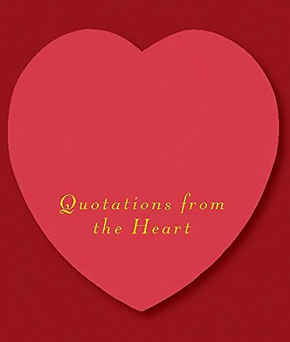Love: Quotations From The Heart (Miniature (Heart Miniature)
