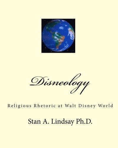 Download Disneology: Religious Rhetoric at Walt Disney World PDF